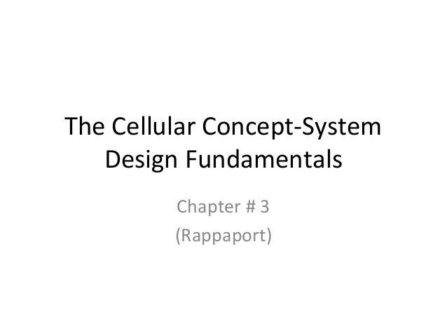 The Cellular Concept-System   Design Fundamentals         Chapter # 3         (Rappaport)