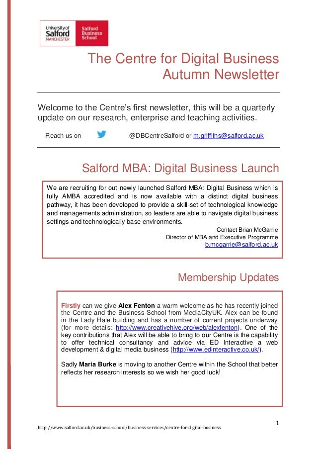 The Centre for Digital Business Autumn Newsletter Welcome to the Centre's first newsletter, this will be a quarterly updat...