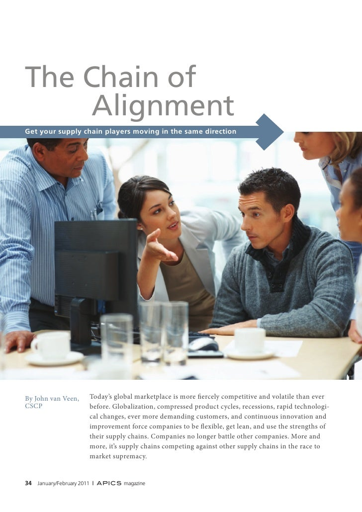 The Chain of     AlignmentGet your supply chain players moving in the same directionBy John van Veen,     Today's global m...
