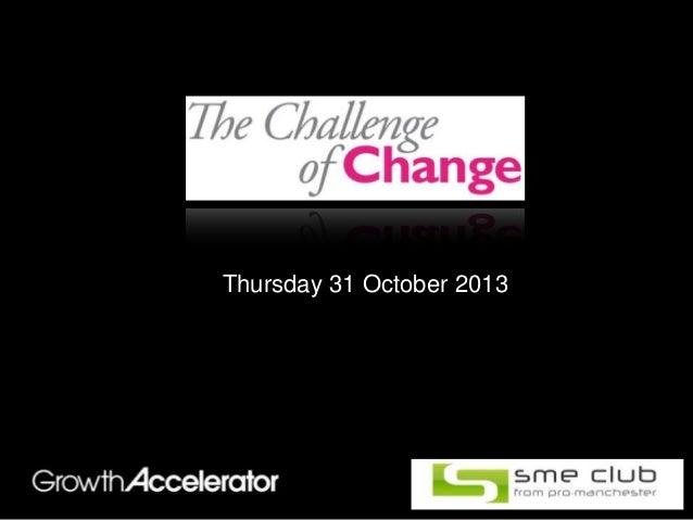 Thursday 31 October 2013