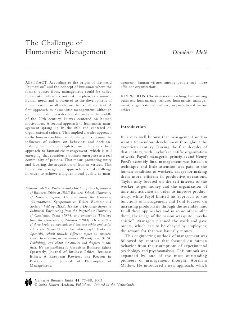 The Challenge of Humanistic Management                                                                       Domènec Melé ...
