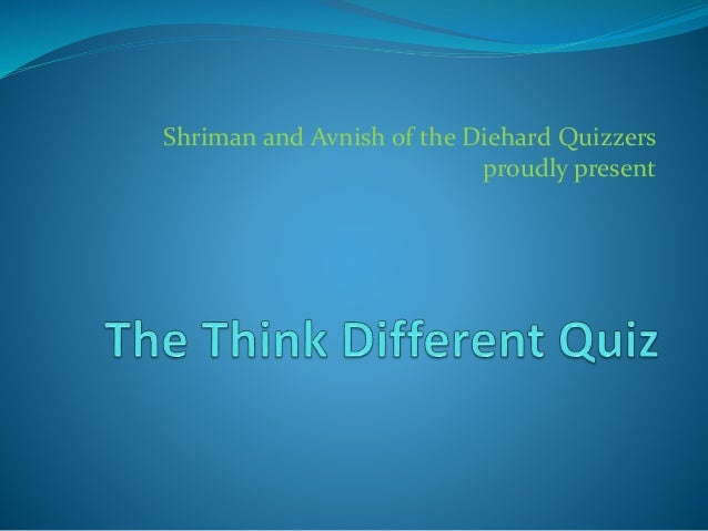 Shriman and Avnish of the Diehard Quizzers proudly present