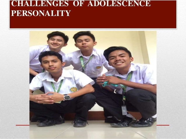 The Challenges of  Middle and Late Adolescence Slide 3