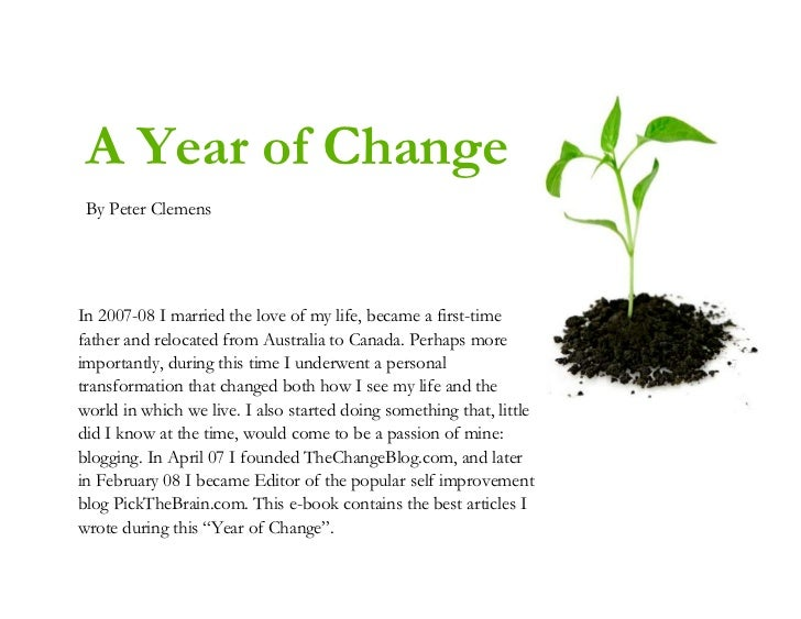 A Year of Change By Peter ClemensIn 2007-08 I married the love of my life, became a first-timefather and relocated from Au...