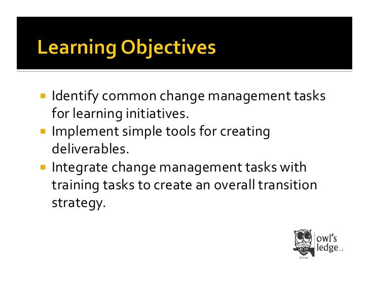 The Change Practitioner's Toolkit:  Tools, Techniques, Traps, & Takeaways Slide 3