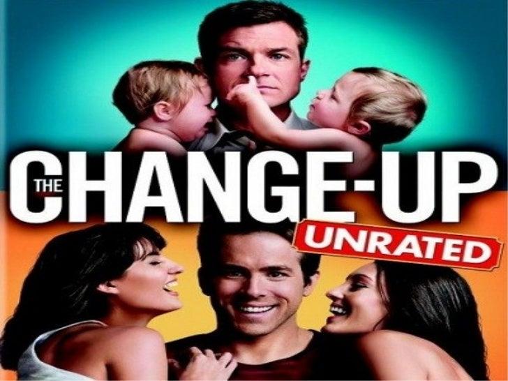 The Change Up Sinopsis Los Protagonistas Eran Dos Amigos Inseparables Pero Se Distanciaron
