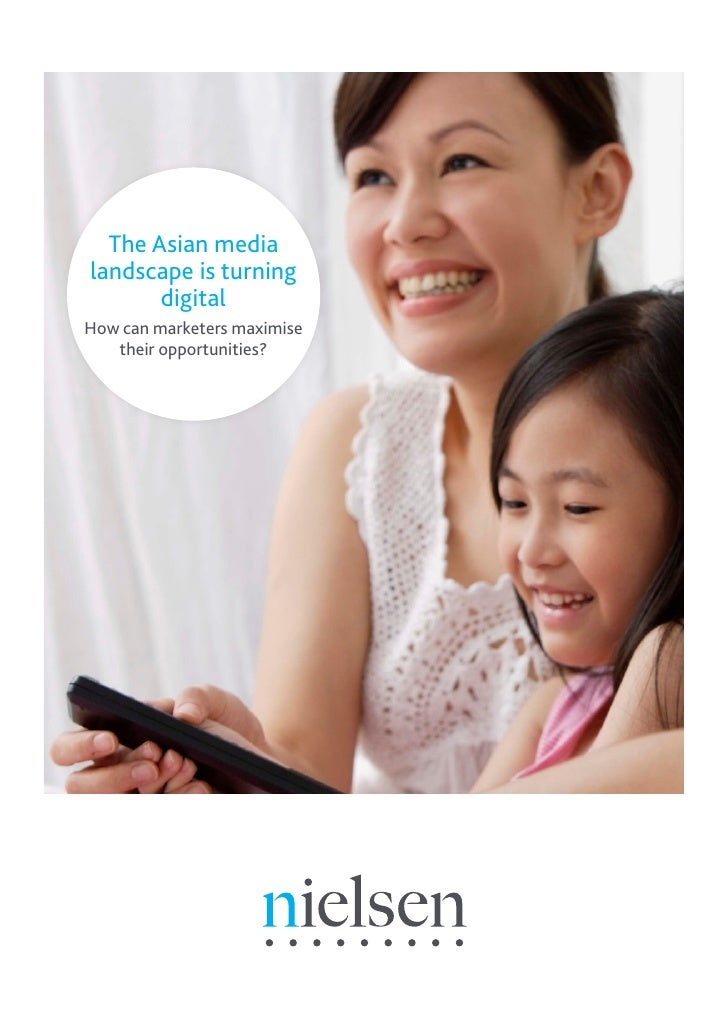 The Asian medialandscape is turning       digitalHow can marketers maximise   their opportunities?                        ...