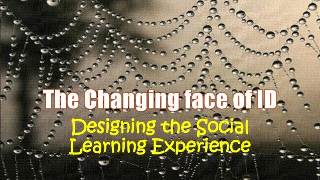 Designing the Social Learning Experience