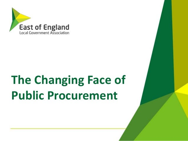 The Changing Face of Public Procurement