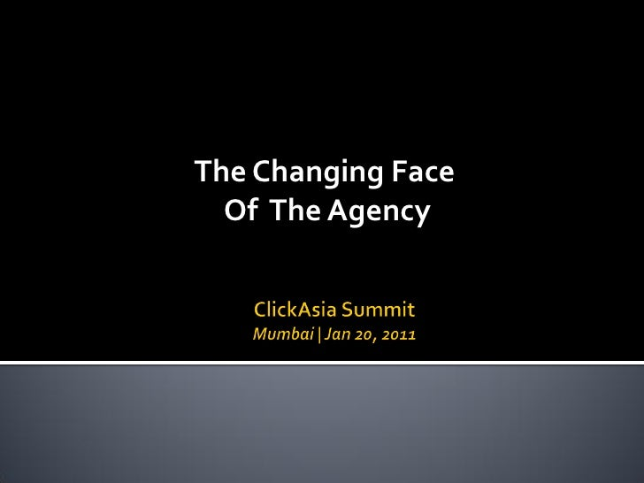 The Changing Face  Of The Agency