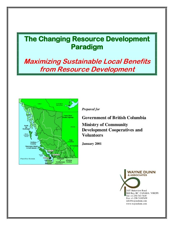 The Changing Resource Development            ParadigmMaximizing Sustainable Local Benefits    from Resource Development   ...