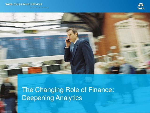The Changing Role of Finance: Deepening Analytics