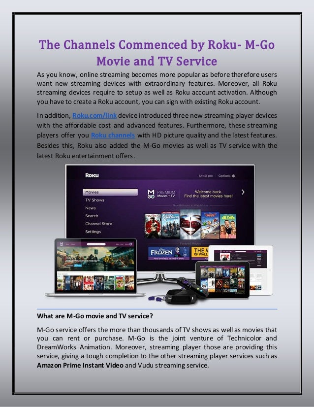 The Channels Commenced by Roku M-go Movie and TV Service