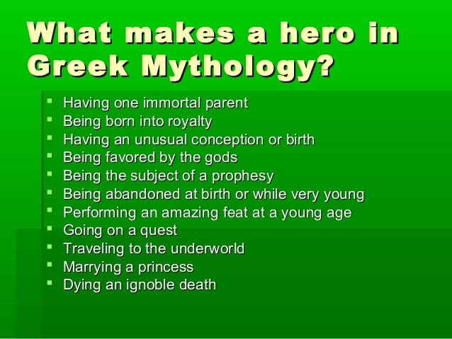 the essential characteristics and qualities of greek heroes Students read stories about the heroes of greek mythology and compare the characteristics of greek heroes to modern heroes essential question ○ what is a hero unit questions ○ what meanings do the greek myths have for us today ○ how do you write a myth ○ what makes a modern-day hero assessment.