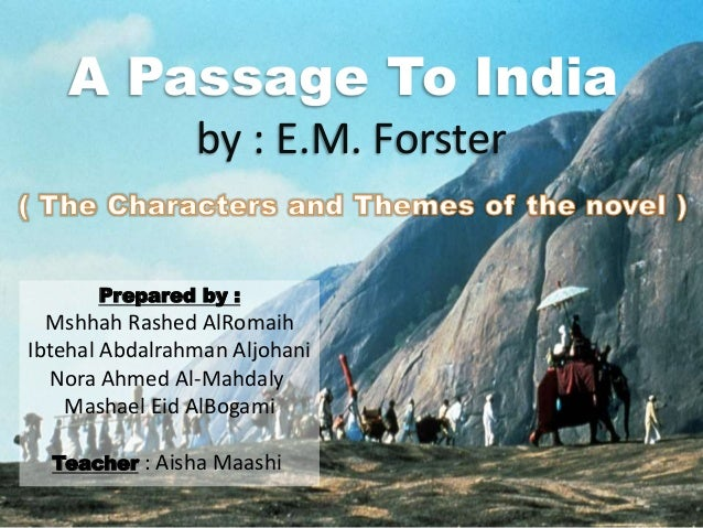 character changes in the novel a passage to india