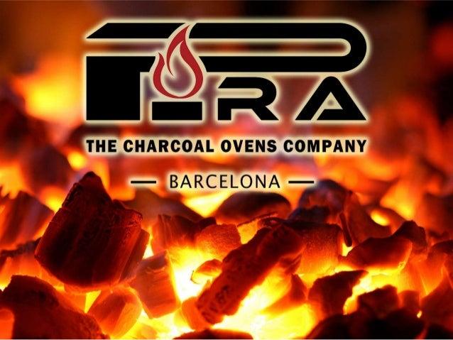 www.piracharcoalovens.com APPRÉCIEZ LE GOÛT AUTHENTIQUE! Le four à charbon est le choix parfait pour obtenir l'authentique...