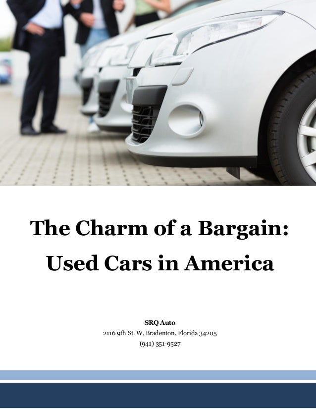 The Charm of a Bargain: Used Cars in America