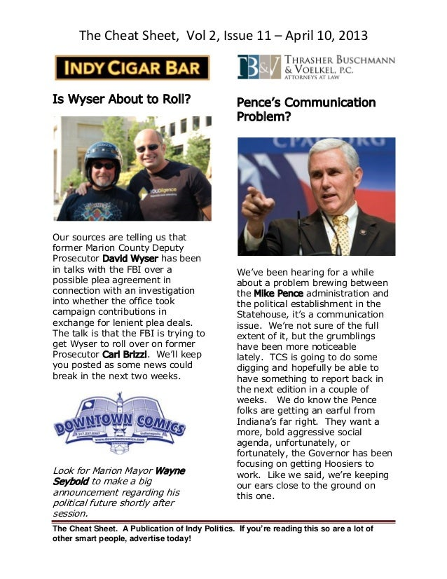The Cheat Sheet, Vol 2, Issue 11 – April 10, 2013The Cheat Sheet. A Publication of Indy Politics. If you're reading this s...