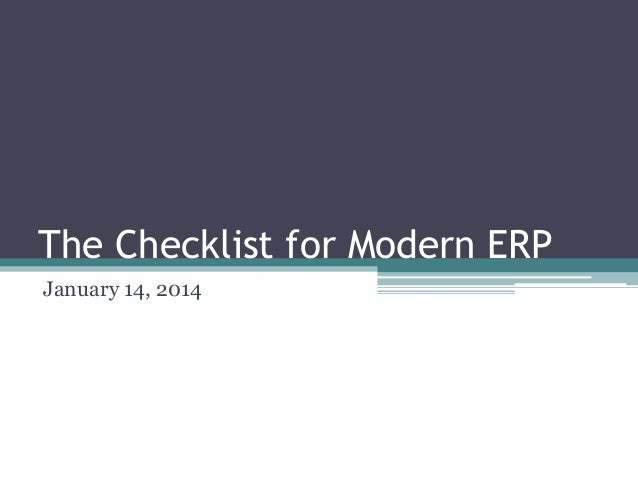 The Checklist for Modern ERP January 14, 2014