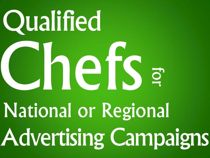 Qualified                 forNational or RegionalAdvertising Campaigns
