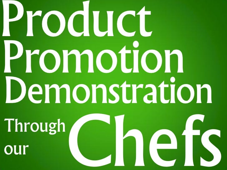 ProductPromotionDemonstrationThroughour