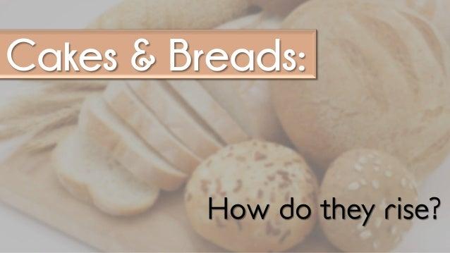 The Chemistry Behind Baking Slide 2
