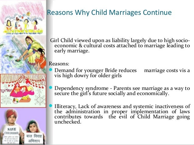 ... 4. Reasons Why Child Marriages ...