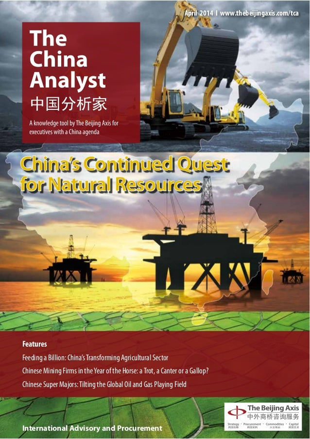 September 2013 І www.thebeijingaxis.com/tca Features China's Increased Presence in the DevelopedWorld The Growing Global I...