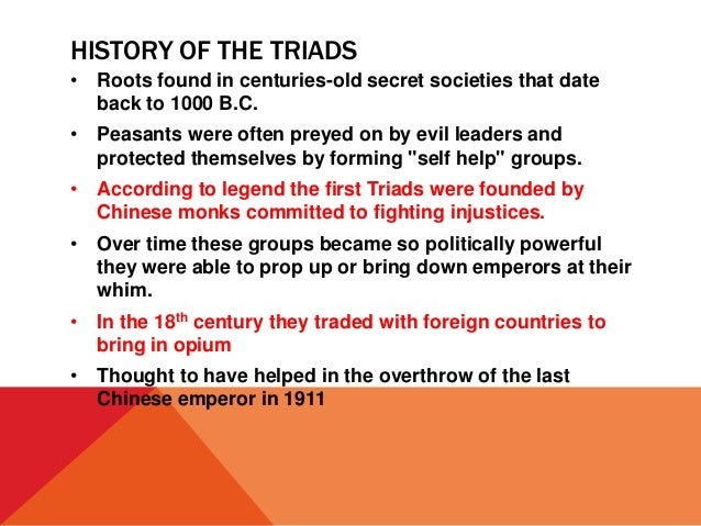 The Chinese Triads