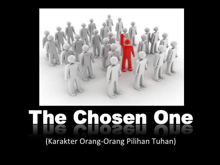 (Karakter Orang-Orang Pilihan Tuhan)