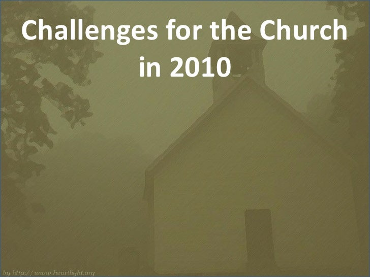 Challenges for the Church <br />in 2010<br />
