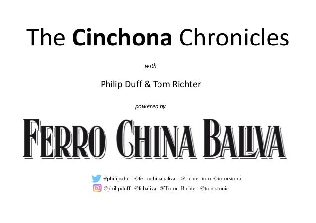 with Philip Duff & Tom Richter powered by The Cinchona Chronicles @philipduff @fcbaliva @Tomr_Richter @tomrstonic @philips...
