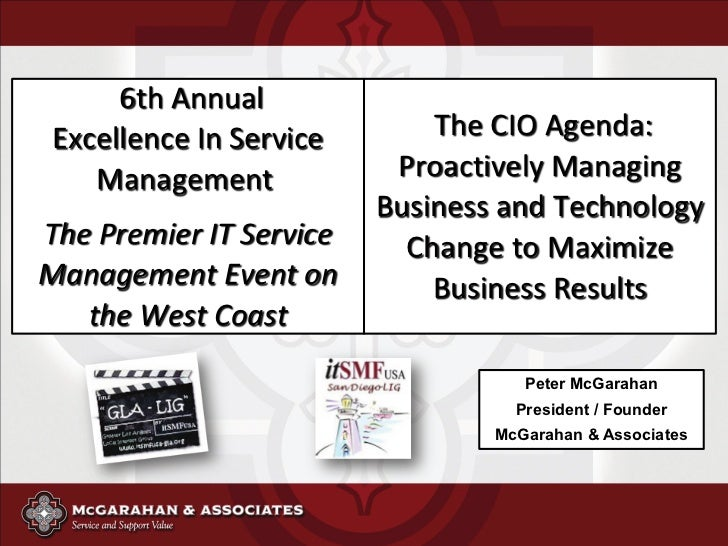 6th Annual Excellence In Service       The CIO Agenda:    Management            Proactively Managing                      ...
