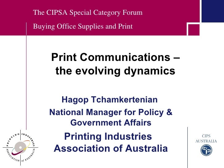 Hagop Tchamkertenian  National Manager for Policy & Government Affairs Printing Industries  Association of Australia The C...