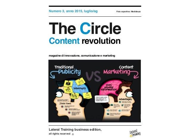 Lateral Training business edition, all rights reserved Numero 3, anno 2015, luglio/ag Foto copertina: Mediabuzz The Circle...