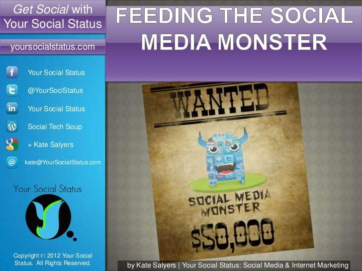 Get Social withYour Social Status yoursocialstatus.com      Your Social Status      @YourSoclStatus      Your Social Statu...