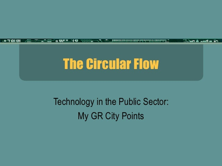 The Circular Flow Technology in the Public Sector: My GR City Points