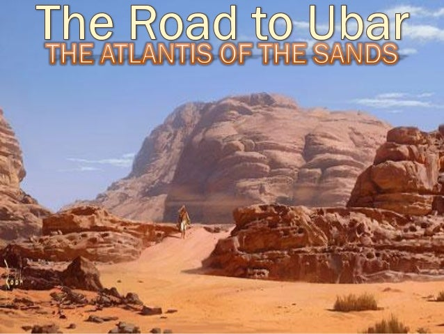 THE ATLANTIS OF THE SANDS  In 1983, Nicholas Clapp, an amateur archeologist and the documentary filmmaker embarked to Sou...