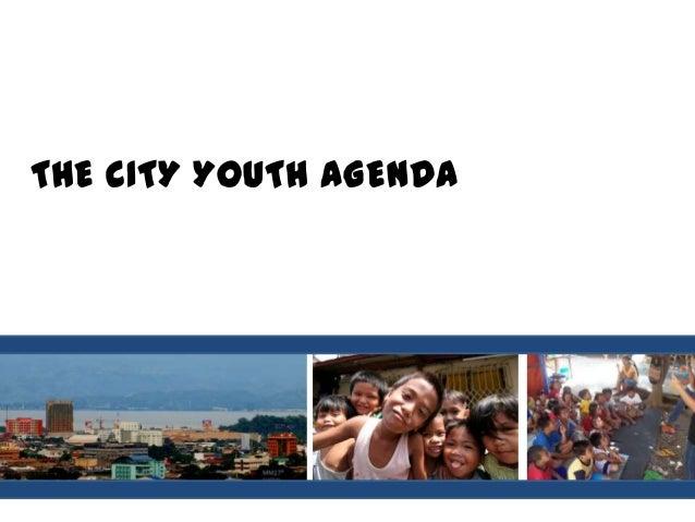 THE CITY YOUTH AGENDA
