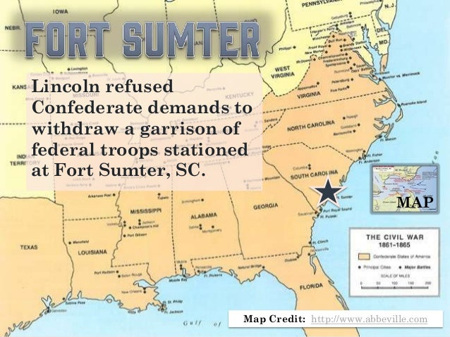 The Civil War US History - Fort sumter on us map