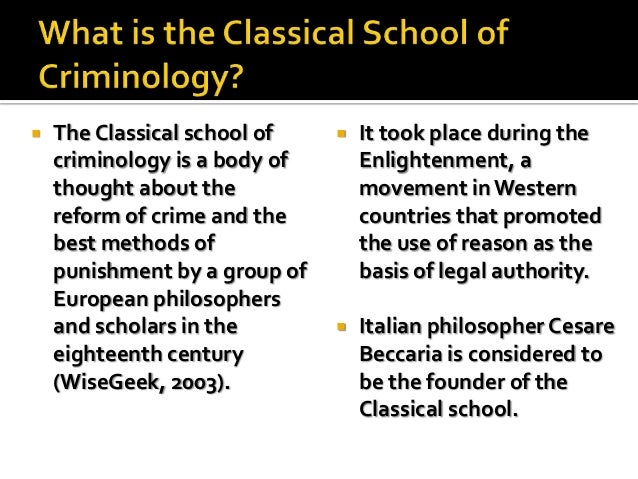 Classical theory of crime. Classical Theories in Criminal