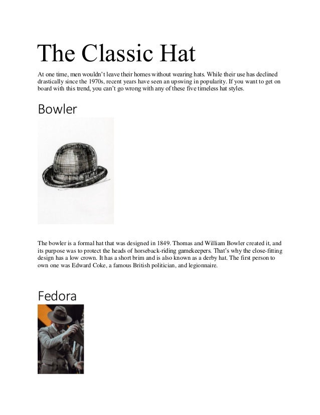 dbcee0df5279ba The Classic Hat At one time, men wouldn't leave their homes without wearing  ...