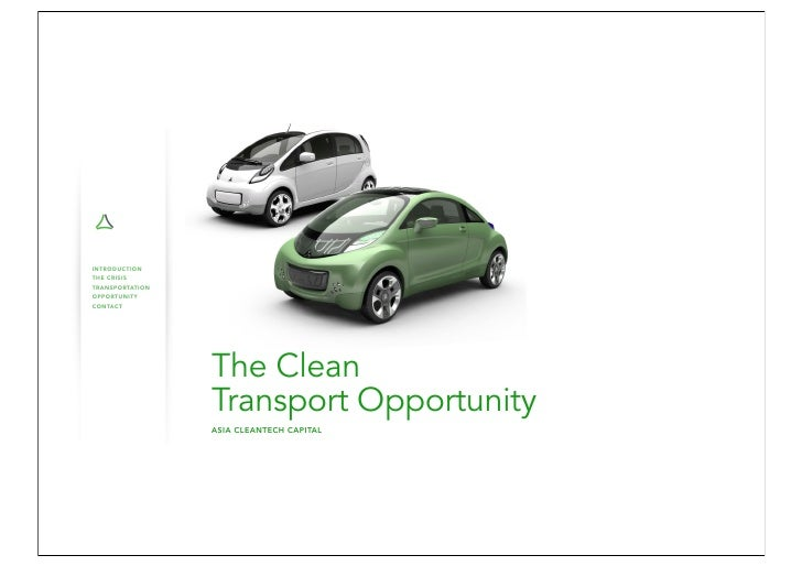 o INTRODUCTION THE CRISIS TRANSPORTATION OPPORTUNITY CONTACT                          The Clean                      Trans...
