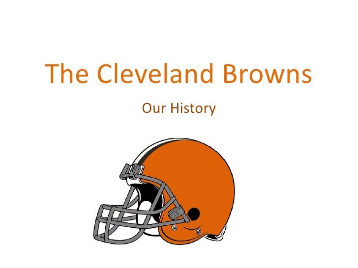 The Cleveland Browns Our History