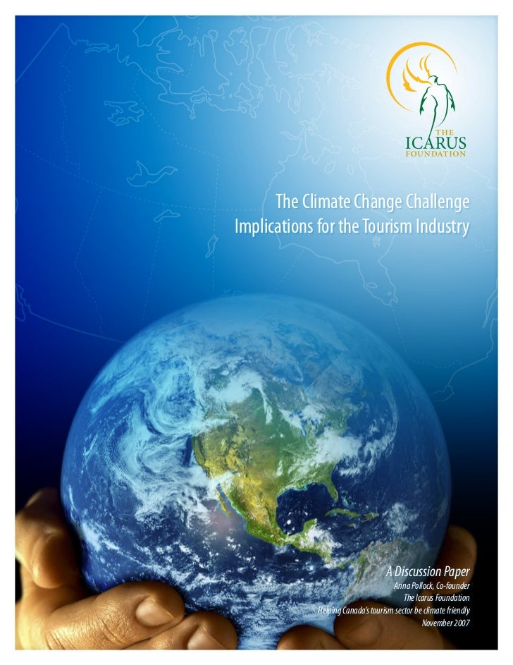 The Climate Change ChallengeImplications for the Tourism Industry                                   A Discussion Paper    ...