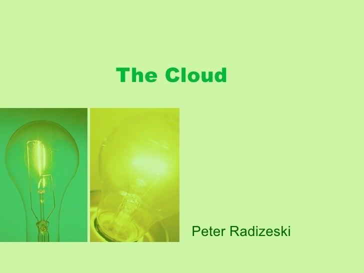 The Cloud Peter Radizeski