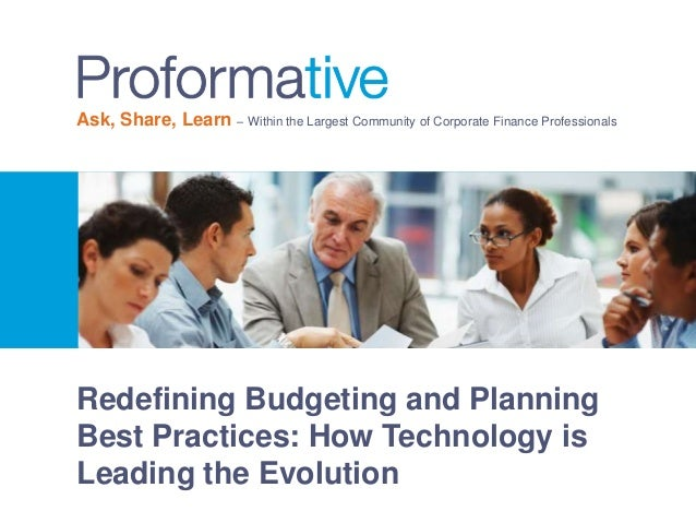 Ask, Share, Learn – Within the Largest Community of Corporate Finance Professionals  Redefining Budgeting and Planning Bes...