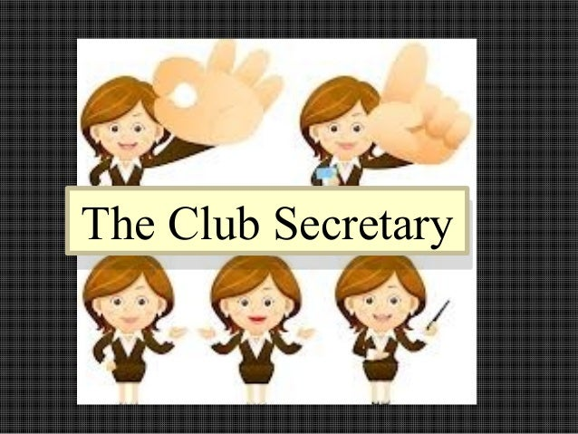 The Club SecretaryThe Club Secretary