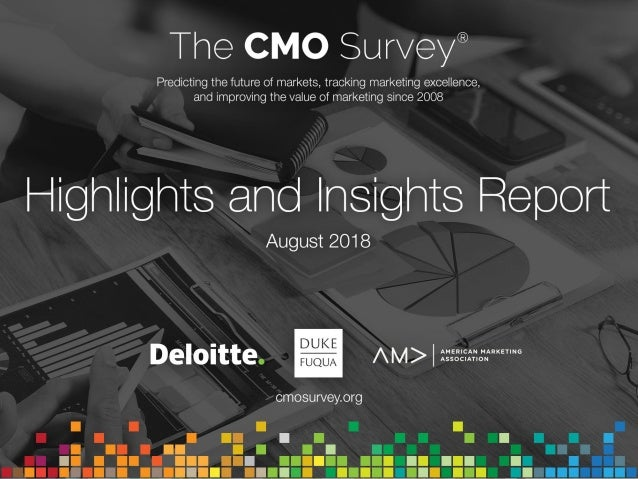 About The CMO Survey 2 Sponsors Sponsors support The CMO Survey with intellectual and financial resources. Survey data and...
