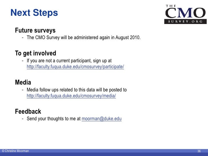 Next Steps          Future surveys              - The CMO Survey will be administered again in August 2010.            To ...